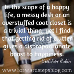 Get Your Life Uncluttered - Boost Your Happiness Quote Image