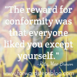 Be More Yourself - Reward Of Conformity quote image